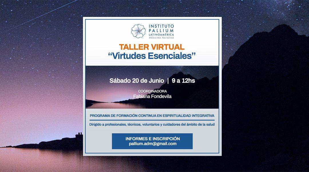 "Taller Virtual ""Virtudes Esenciales"""